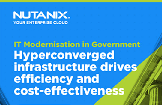 IT modernisation in Government – hyperconverged infrastructure drives efficiency and cost-effectiveness