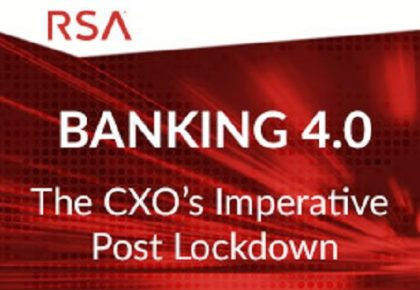 Banking 4.0 – the CXO's Perspective Post Lockdown